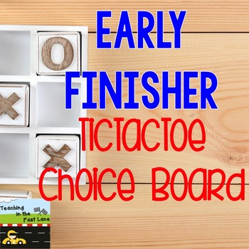 Early Finisher TicTacToe Choice Board