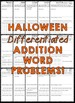 Halloween Story Problems (Differentiated Addition Word Problems)
