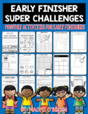 Early Finishers Super Challenges