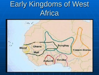 Early Kingdoms of West Africa PowerPoint