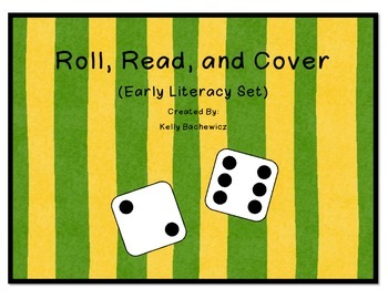 Early Literacy Games (Roll, Read, and Cover)