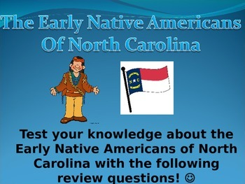 Early Native Americans of North Carolina Review Game
