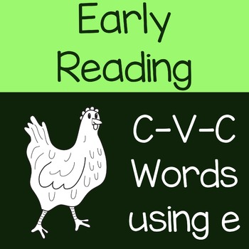 Early Reading CVC Words with Letter E
