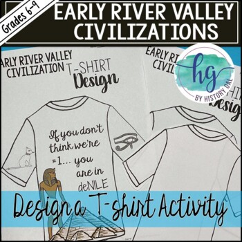 Early River Valley Civilizations T-Shirts