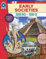 Early Societies, 3000 BCE - 1500 CE Gr. 4