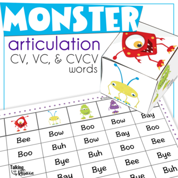 Early Sound Monster Articulation: CV, VC, and CVCV words