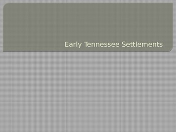 Early Tennessee Settlements