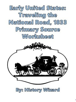 Early United States: Traveling the National Road, 1833 Pri