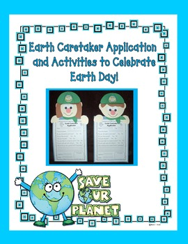Earth Caretaker Application and Activities to Celebrate Ea