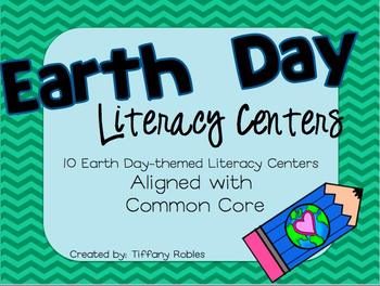 Earth Day: 10 Common Core Literacy Centers