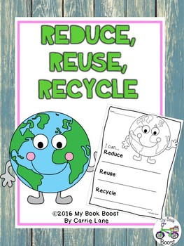 https://www.teacherspayteachers.com/Product/Reduce-Reuse-Recycle-2436966