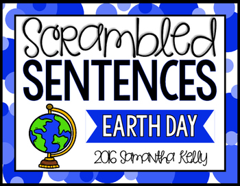 Earth Day Scrambled Sentence Station