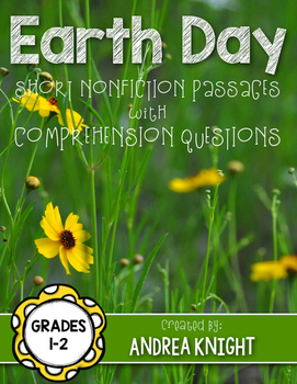 Earth Day!  5 Short Nonfiction Passages with Comprehension