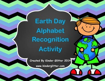 Earth Day Alphabet Recognition Activity FREEBIE!!