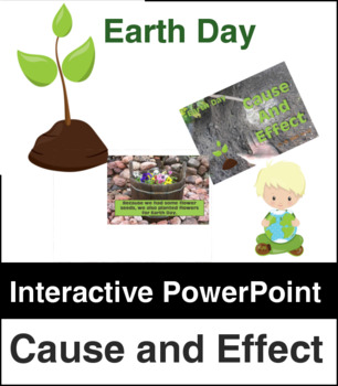 Earth  Day Cause and Effect PowerPoint Review