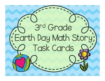 Earth Day Common Core Word Problem Task Cards
