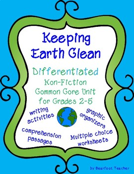 Keeping Earth Clean: Differentiated Common Core Unit for G