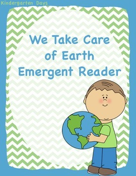 "Earth Day Emergent Reader ""We Take Care of Earth"""