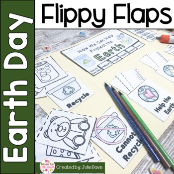 Earth Day Flippy Flaps Interactive Notebook Lapbook