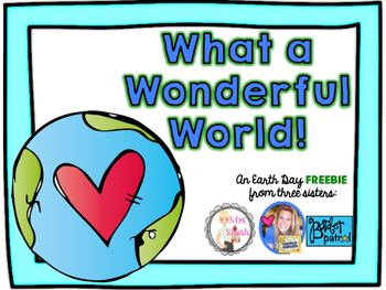 Earth Day Freebie!  What a Wonderful World Book!