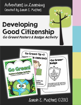 Earth Day - Go Green! Posters & Badge Activity