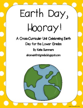 Earth Day, Hooray!  Literacy Stations, Math Stations, and