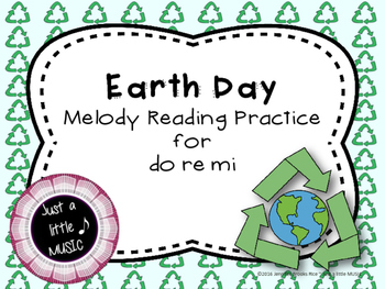 Earth Day--Interactive Melody Reading Practice Game {do re mi}
