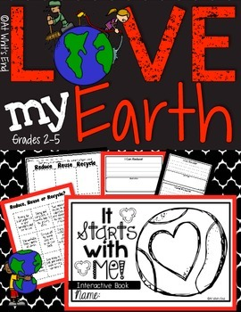 Love My Earth: It Starts With Me! Grade 2-5 Science Sort a
