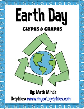 Earth Day Math Glyphs, Graphs, Summarizing, and Comparing.