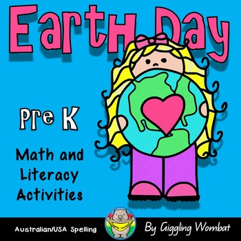 Earth Day Math and Literacy Activities Pre K