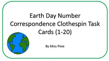 Earth Day Number Correspondence Clothespin Task Card (1-20)