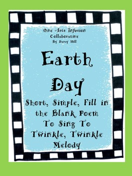 Earth Day Poem (Short, Simple, Fill in the Blank, Sing to