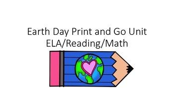 Earth Day Print and Go Reading,ELA,Writing,Math