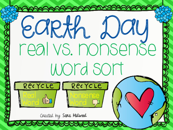 Earth Day Real vs. Nonsense Word Sort Center