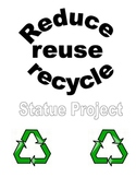 Earth Day Recycle Robot Sculpture Project