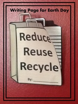 Earth Day Reduce, Reuse, Recycle Bag Writing Activity