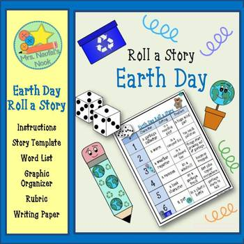 Earth Day Roll a Story - Story Prompts, Graphic Organizers