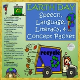 Earth Day Speech, Language & Literacy Packet- Pre-k to 2nd grade