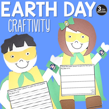 Earth Day Super Hero Craftivity