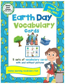 Earth Day Vocabulary Cards - Great for ESL/ENL