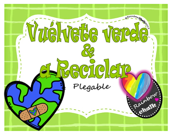 "Earth Day: ""Vuélvete Verde y a Reciclar"""