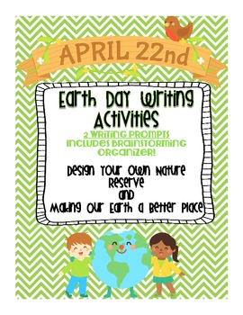 Earth Day Writing Activities (2 complete writing prompt sets!)