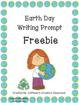 Earth Day Writing Prompt ~ FREEBIE~