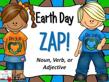 Earth Day ZAP! Noun, Verb, or Adjective? FREEBIE