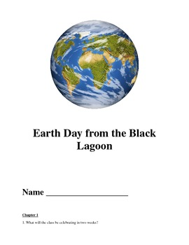 Earth Day from the Black Lagoon Comprehension Questions