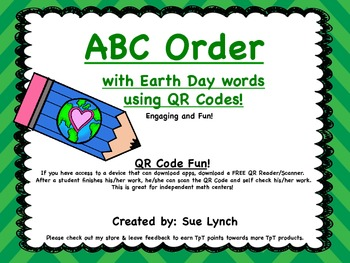 Earth Day~ABC Order for INDEPENDENT word work using QR COD