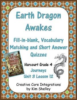 Earth Dragon Awakes Journeys Unit 3 Lesson 12 Quizzes
