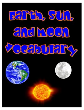 Earth, Moon, and Sun Vocabulary Cards