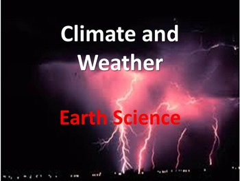 Earth Science - Climate and Weather Unit