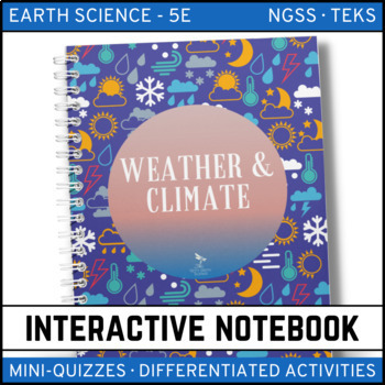 Weather and Climate: Earth Science Interactive Notebook